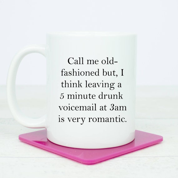 Personalised Drunk voicemails at 3am funny mugs, perfect for people who drink dial, drunk dial mugs