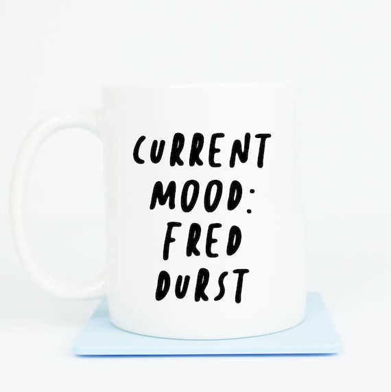 Fred Durst inspired mug, Current mood: Fred Durst, bring back nu metal, perfect mug for when you want to break stuff, limp bizkit baby