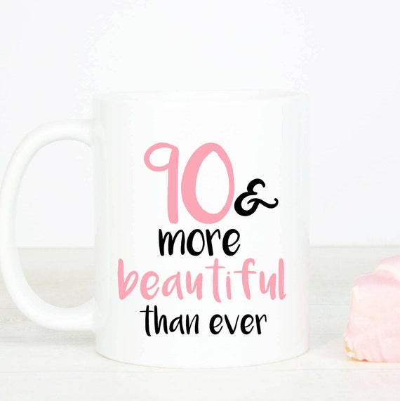 90 & more beautiful mug, personalised lovely 90th birthday mug, ninety