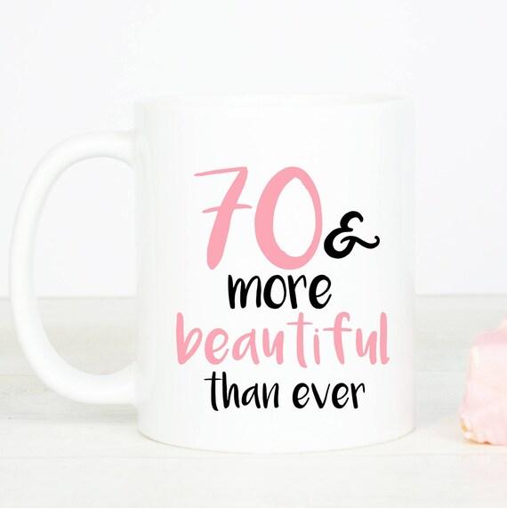 70 & more beautiful mug, personalised lovely 70th birthday mug, seventy