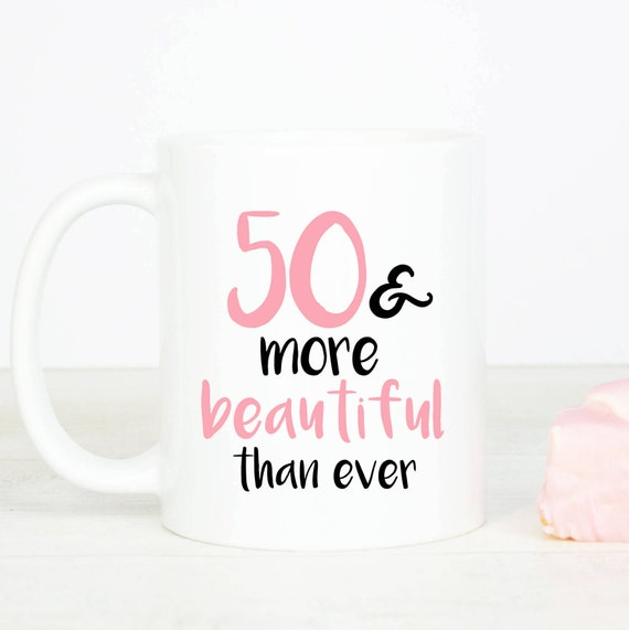 50 & more beautiful mug, personalised lovely 50th birthday mug, fifty gift