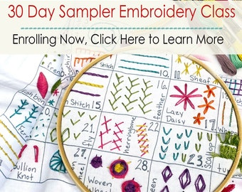 30 Day Sampler Embroidery Class (Kit and Video Class)