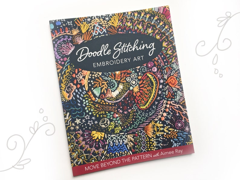Doodle Stitching Embroidered Art Hand Embroidery Book by Aimee image 0