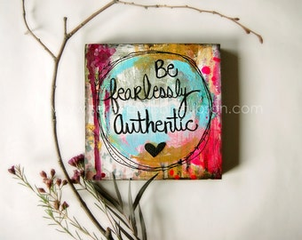 be fearlessly authentic, quote, inspire, art, inspiration, gold, neon, heart, quote art, inspirational art, wall art, home decor, authentic