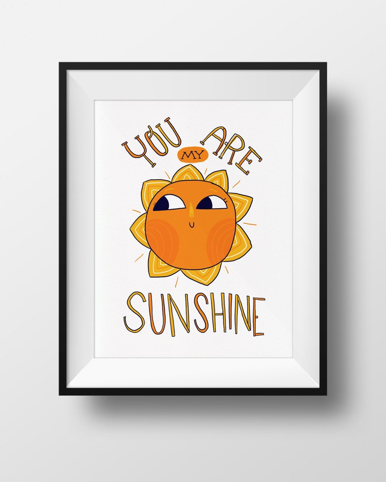 Fine Art Nursery Print  You Are My Sunshine  Cute Sun image 0