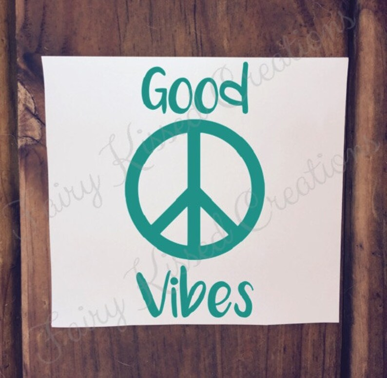 Good Vibes Custom Vinyl Decal Peace Sign Sticker //  For image 0