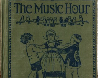 The Music Hour Second Book + Shirley Kite + 1928 + Vintage Text Book