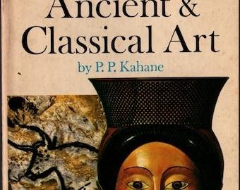 Ancient & Classical Art Volume 1 + P. P. Kahane + 1968 + Vintage Art Book