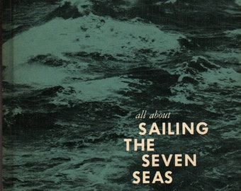 All About Sailing the Seven Seas + Ruth Brindze + 1962 + Vintage Kids Book