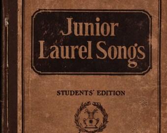 Junior Laurel Songs Students' Edition * M. Teresa Armitage * 1915 * Vintage Music Book