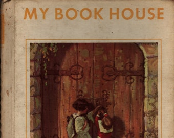 My Book House 4 Through the Gate + Oscar Wilde, Paul Laurence Dunbar, Brothers Grimm + 1971 + Vintage Kids Book