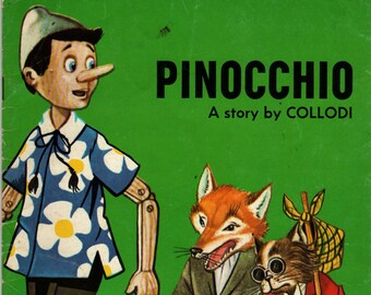 Pinocchio a Giant Fairy Story * A story by Collodi * R Canaider (?) * 1983 * Vintage Kids Book
