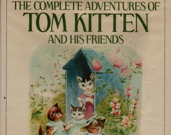 The Complete Adventures of Tom Kitten and His Friends + Beatrix Potter + 1984 + Vintage Kids Book