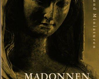 Madonnen Bildwerke und Miniaturen + Walter Manggold + Photographic Illustrations + 1963 + Vintage Art Book