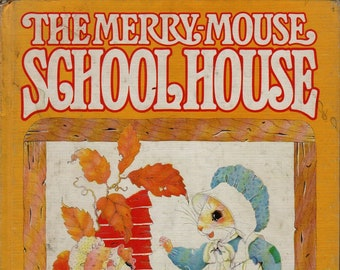 The Merry-Mouse Schoolhouse * First Edition * Priscilla Hillman * Doubleday & Company * 1982 * Vintage Kids Book