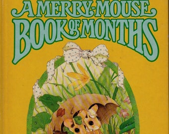 A Merry-Mouse Book of Months * Priscilla Hillman * Doubleday & Company * 1980 * Vintage Kids Book