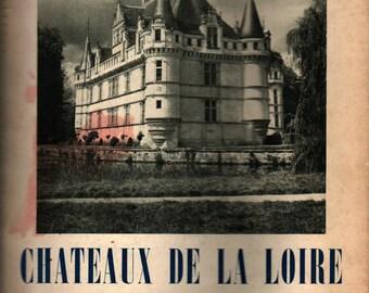 Chateau De La Loire - Maurice Bedel - Jean Roubier - 1946 - Vintage Book