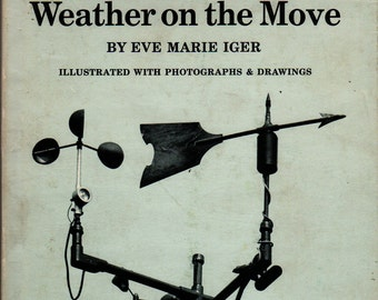 Weather on the Move * Eve Marie Iger * 1970 * Vintage Kids Book