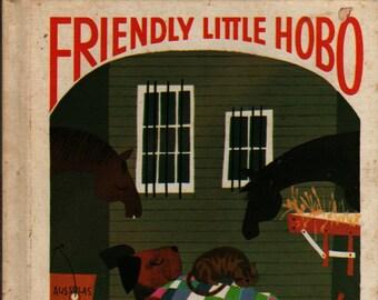 Friendly Little Hobo - Shirley Wallner - Shirley Wallner - 1968 - Vintage Kids Book