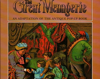 The Great Menagerie An Adaptation of the Antique Pop-Up Book + Anthea Bell + 1979 + Vintage Kids Book