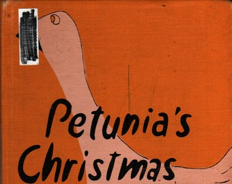 Petunia's Christmas + First Edition + Roger Duvoisin + 1952 + Vintage Kids Book