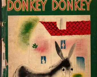 Donkey Donkey + Roger Duvoisin + 1940 + Vintage Kids Book