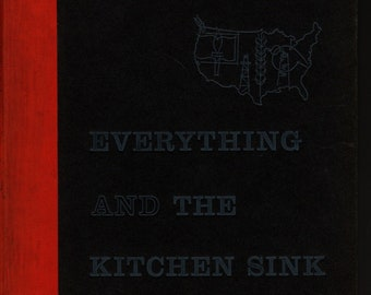 Everything and the Kitchen Sink * Farrar Strauss and Company * 1955 * Vintage History Book