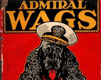 Admiral Wags of the U. S. S. Lexington + Fanny Jessop Sherman + Paul Brown + 1946 + Vintage Kids Book