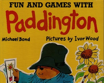 Fun and Games with Paddington + Michael Bond + Ivor Wood + The William Collins and World Publishing Co. + 1978 + Vintage Kids Book