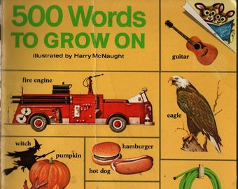 500 Words to Grow On + Harry McNaught + 1973 + Vintage Kids Book
