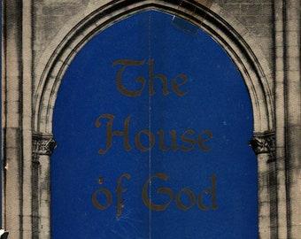 The House of God * Desider Holisher * 1946 * Vintage Religious Book