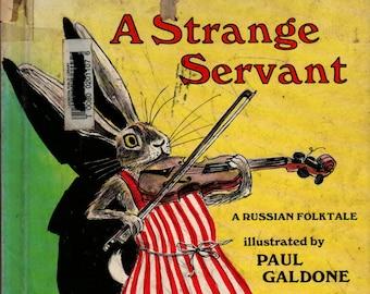 A Strange Servant a Russian Folktale + Blanche Ross + Paul Galdone + 1977 + Vintage Kids Book
