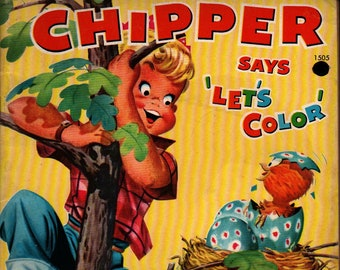 Chipper Says 'Let's Color' + Merrill Company Publishers + 1959 + Vintage Kids Book