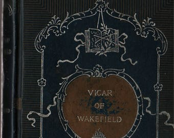The Vicar of Wakefield Illustrated * Oliver Goldsmith * 1896 * Vintage Literature Book
