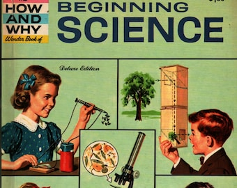 How and Why Wonder Book of Beginning Science Deluxe * Jerome Notkin, Sidney Gulkin, William Fraccio, Tony Tallarico (1960) Vintage Kids Book
