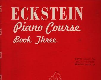 Eckstein Piano Course Book Three + 1951 + Vintage Music Book