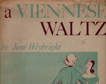 Viennese Waltz for Solo Piano + June Weybright + 1956 + Vintage Sheet Music