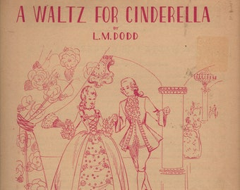 A Waltz For Cinderella + L. M. Dodd + 1953 + Vintage Sheet Music