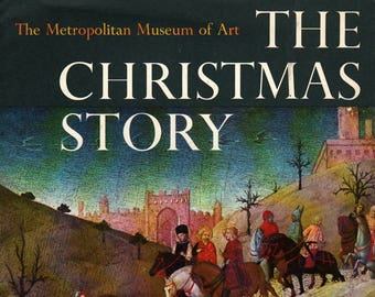 The Christmas Story from the Gospels of Matthew & Luke – The Metropolitan Museum of Art * 1966 * Vintage Kids Book