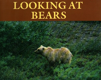 Looking At Bears + Dorothy Hinshaw Patent + William Munoz + 1994 + Vintage Kids Book