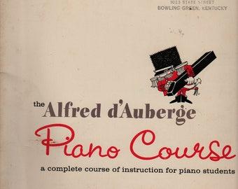 The Alfred D'Auberge Piano Course Book Three + 1961 + Vintage Music Book