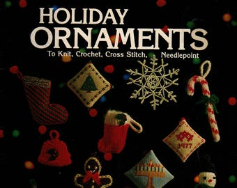 Holiday Ornaments to Knit Crochet Cross Stitch Needlepoint Leaflet 107 * Leisure Arts * 1977 * Vintage Craft Book