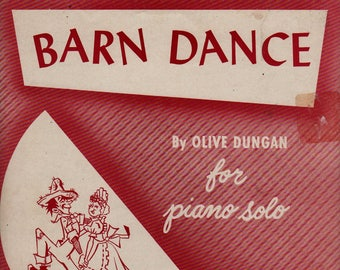 Barn Dance for Piano Solo + Olive Dungan + 1952 + Vintage Sheet Music