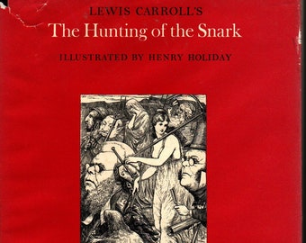 The Hunting of the Snark * Lewis Carroll * Henry Holiday * William Kaufmann * 1981 * Vintage Kids Book