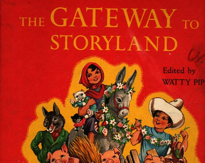 Featured listing image: The Gateway to Storyland: A Platt & Munk Classic * Watty Piper, editor * Eulalie * Platt and Munk * 1961 * Vintage Kids Book