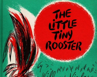 The Little Tiny Rooster + Will and Nicolas + William Lipkind and Nicolas Mordvinoff + Weekly Reader + 1960 + Vintage Kids Book