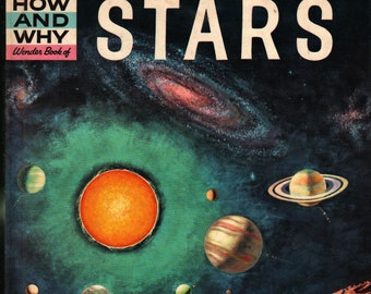 The How and Why Wonder Book of Stars * Norman Hoss * James Ponter * Grosset & Dunlap * 1960 * Vintage Kids Book
