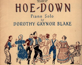 Hoe-Down * Piano Solo * Dorothy Gaynor Blake * The Willis Music Company * 1942 * Vintage Sheet Music