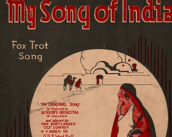 My Song of India * Fox Trot Song * The McClure Music Co. * 1921 * Vintage Sheet Music