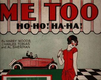 Me Too Ho-Ho! Ha-Ha! + Violet and Daisy Hilton + Harry Woods, Charles Tobias, and Al Sherman + 1926 + Vintage Sheet Music
